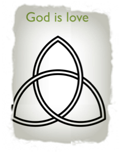 Triquetra:  God is Trinity, God is love